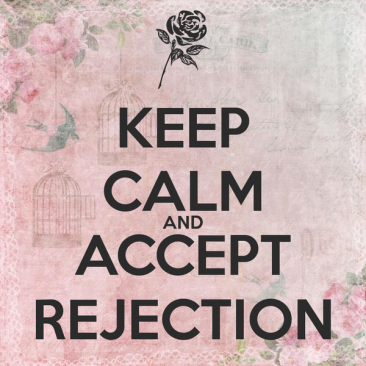 keep-calm-and-accept-rejection-1.png