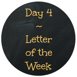 day-4-letter-of-the-week